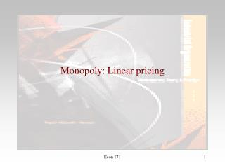 Monopoly: Linear pricing