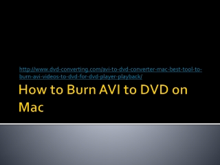 AVI to DVD Converter, Convert AVI to DVD Easily