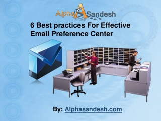 6 Best practices For Effective Email Preference Center