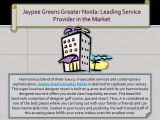 Jaypee Greens Greater Noida: Leading Service Provider in the