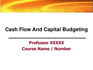 Cash Flow And Capital Budgeting