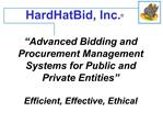Advanced Bidding and Procurement Management Systems for Public and Private Entities    Efficient, Effective, Ethical