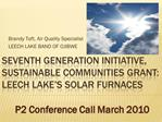 Seventh Generation Initiative, Sustainable Communities Grant: Leech Lake s Solar Furnaces