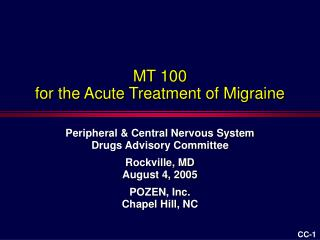 MT 100 for the Acute Treatment of Migraine