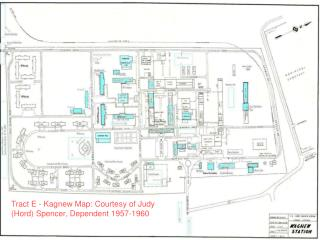 Tract E - Kagnew Map: Courtesy of Judy (Hord) Spencer, Dependent 1957-1960