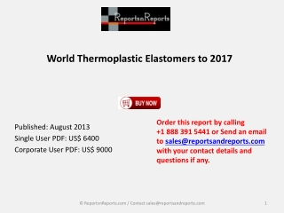 RnR: Thermoplastic Elastomers Market to 2017