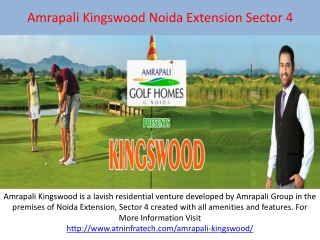 Amrapali Kingswood Noida Extension is a Part of Amrapali Gro