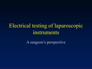 Electrical testing of laparoscopic instruments