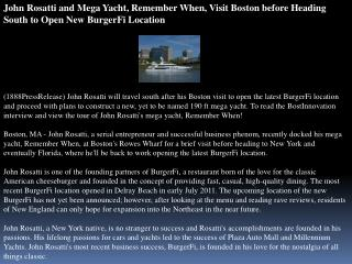 john rosatti and mega yacht, remember when, visit boston