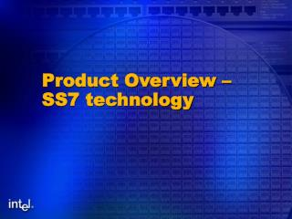 Product Overview –  SS7 technology