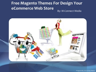 Develop Your eCommerce Web Store with Free Magento Themes