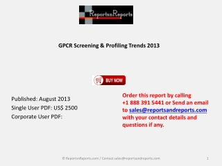 2013 GPCR Screening and Profiling Trends Market