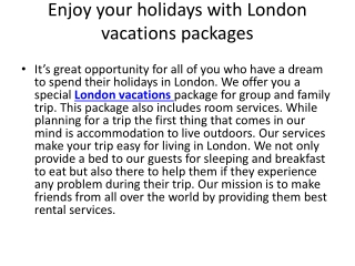 Enjoy your holidays with London vacations packages