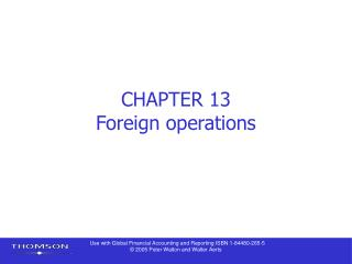 CHAPTER 13 Foreign operations