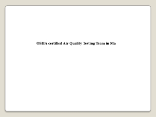 OSHA certified Air Quality Testing Team in Ma