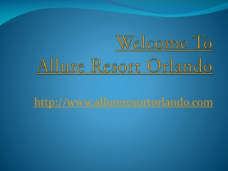 Allure resort orlando
