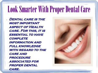 How To Look Smarter With Proper Dental Care