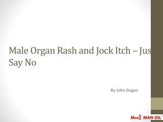 Male Organ Rash and Jock Itch