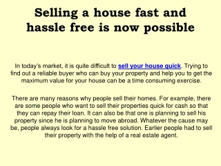 Selling a house fast and hassle free is now possible