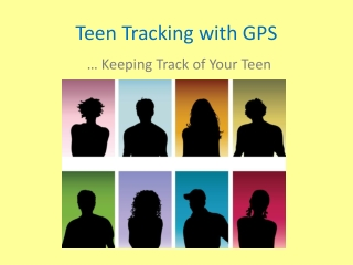 Teen Tracking with GPS