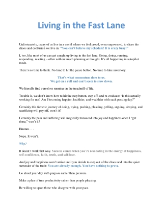 Living in the Fast Lane