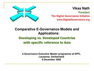 Comparative E-Governance Models and Applications:  Developing vs. Developed Countries with specific reference to Asia