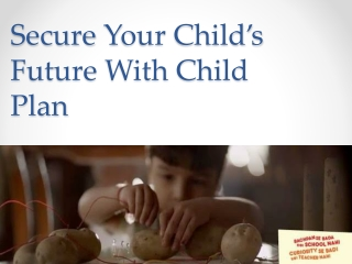 Make Your Child's Future Financially Secure