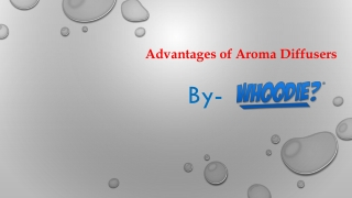Advantages of Aroma Diffusers