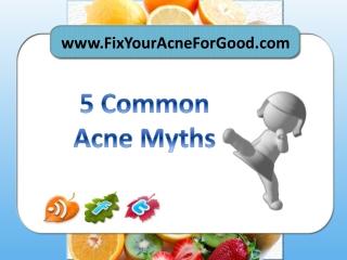 5 Common Acne Myths