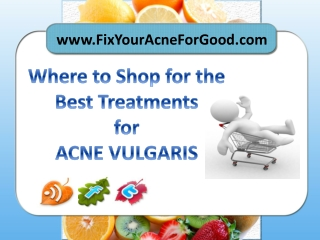 Best Treatments for Acne Vulgaris