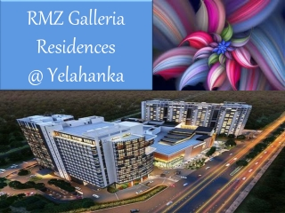 RMZ Project Yelahanka 09999620966