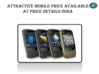 Attractive Mobile Price Available At Price Details India