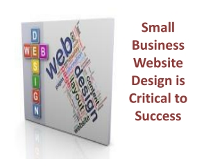 Small Business Website Design is Critical to Success
