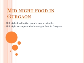 Mid night food in Gurgaon