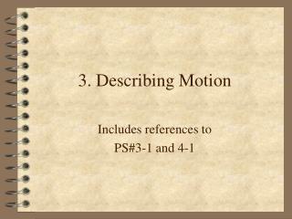 3. Describing Motion