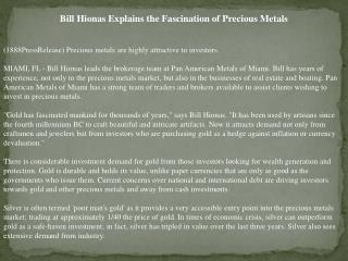 bill hionas explains the fascination of precious metals