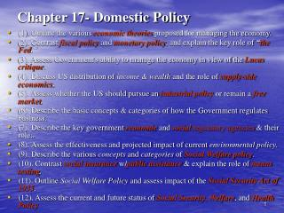 Chapter 17- Domestic Policy
