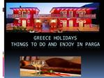Greece Holidays: Things To Do And Enjoy In Parga