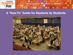A  How-To  Guide for Students by Students