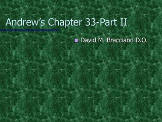 Andrew's Chapter 33-Part II