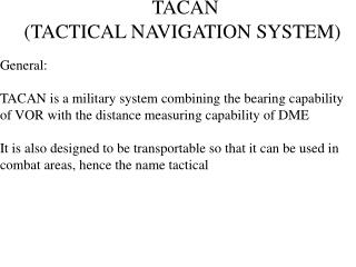 TACAN  (TACTICAL NAVIGATION SYSTEM)