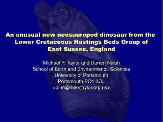 An unusual new neosauropod dinosaur from the  Lower Cretaceous Hastings Beds Group of East Sussex, England Michael P. Ta