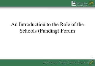 An Introduction to the Role of the Schools Funding Forum