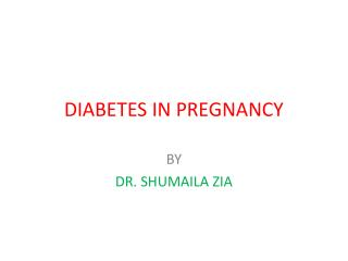 DIABETES IN PREGNANCY