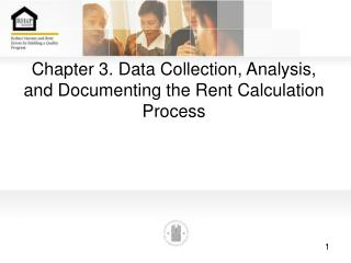Chapter 3. Data Collection, Analysis, and Documenting the Rent Calculation Process