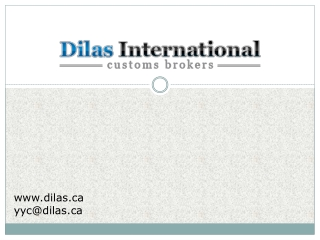 Dilas International Customs Brokers Ltd. - Commercial shipme