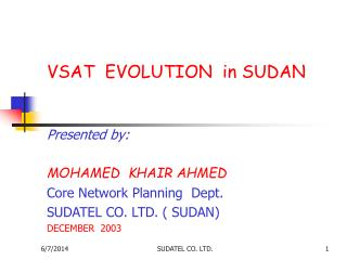 VSAT  EVOLUTION  in SUDAN