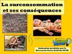 La surconsommation et ses cons quences