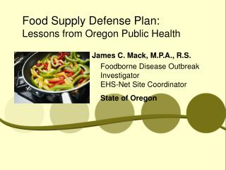 Food Supply Defense Plan: Lessons from Oregon Public Health