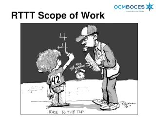 RTTT Scope of Work